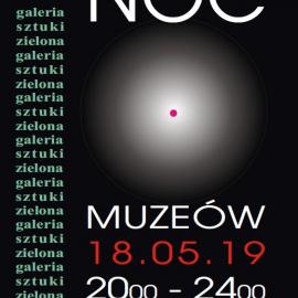 Noc Muzeów- Galeria Zielona