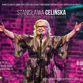 Zapraszamy na koncert Stanisławy Celińskiej