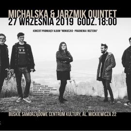 Zapraszamy na koncert Michalska & Jarzmik Quintet