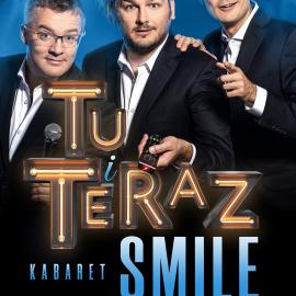 Kabaret Smile - Tu i Teraz