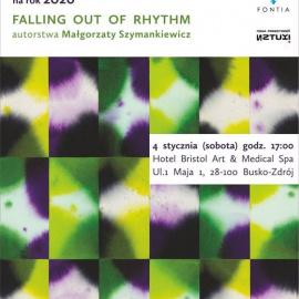 """Prezentacja Kalendarza Artystycznego na rok 2020 """"Falling out of Rhythm"""""""