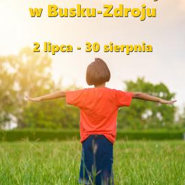Słoneczne Wakacje w Busku-Zdroju