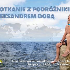 Spotkanie z podróżnikiem Aleksandrem Dobą