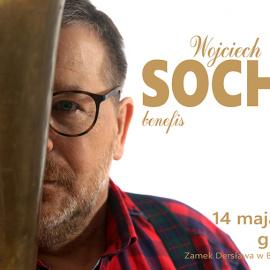 Benefis Wojciecha Sochy