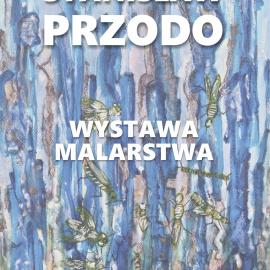 Wystawa malarstwa Stanisława Przodo