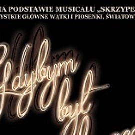 """koncert """"Gdybym był Bogaczem'' w Chmielniku"""